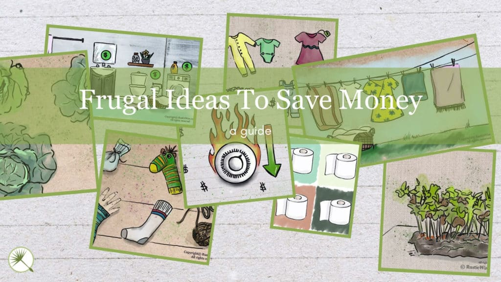 RusticWise.com Frugal Ideas To Save Money
