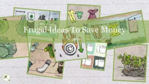 19 Frugal Ideas To Save Money
